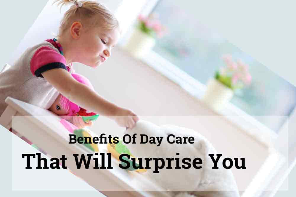 Benefits Of Daycare That Will Surprise You