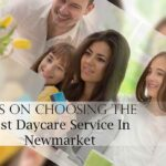 Six Significant Tips On Choosing The Best Daycare Service In New
