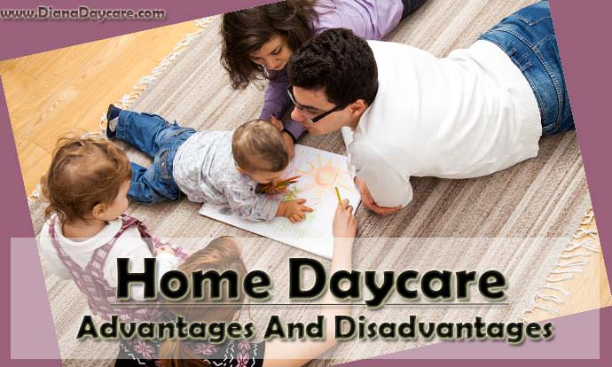 Home Daycare: Advantages And Disadvantages