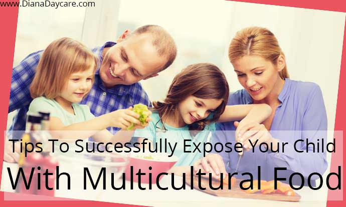 Tips To Successfully Expose Your Child With Multicultural Food