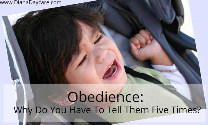 Obedience: Why Do You Have To Tell Them Five Times?